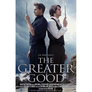 """The Greater Good"" Movie"