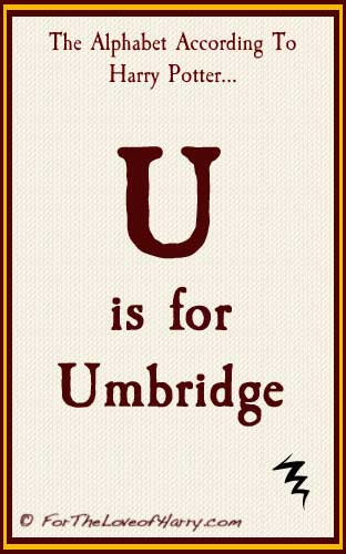 U is for Umbridge