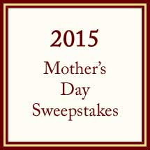 2015 Mother's Day Sweepstakes