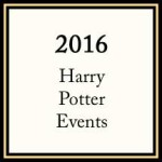 2016 Harry Potter Events
