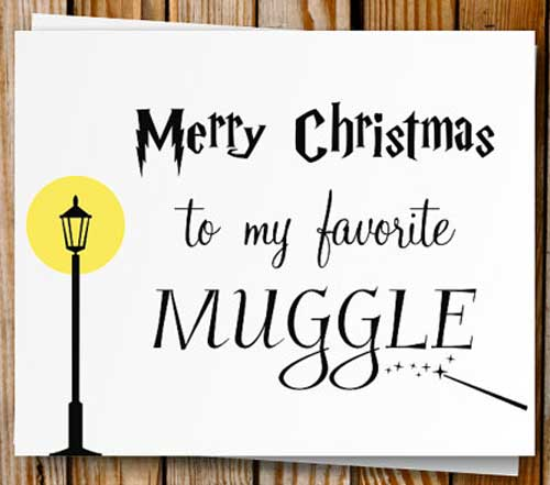 Merry Christmas to my Favorite Muggle Card by PrintyMuch