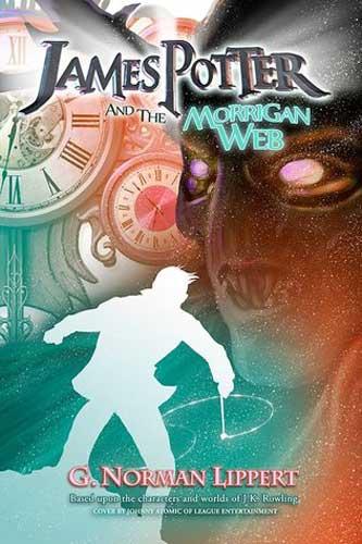 Book 4 - James Potter and The Morrigan Web
