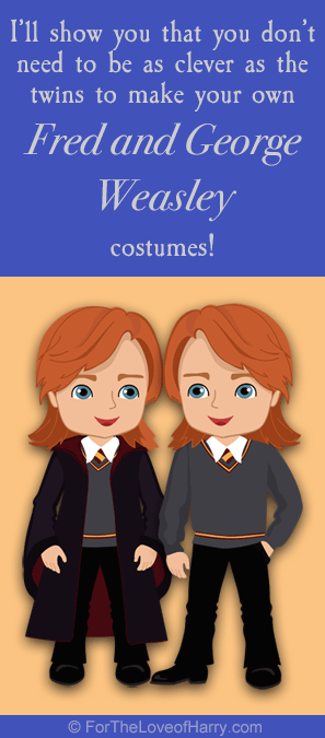 From their hair, wands, and school robes to their business attire and sweets, here is everything you need to dress up in Fred and George Weasley costumes!
